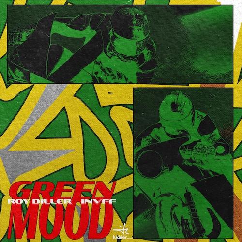 210916_Roy Diller, Invff_Green Mood_cover 500.jpeg