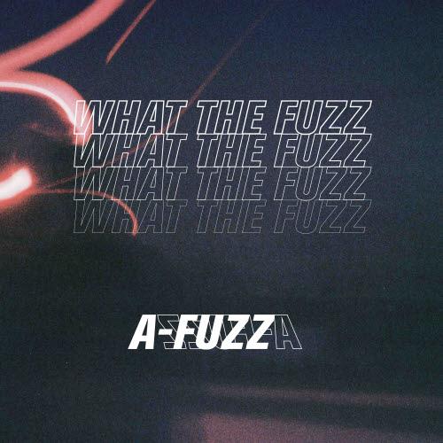 [크기변환]191015_A-FUZZ (에이퍼즈)_WHAT THE FUZZ_cover.jpg