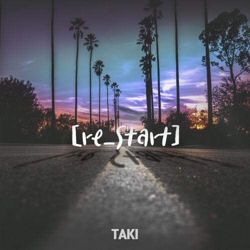 [크기변환]191016_TAKI_re_start_cover.jpg