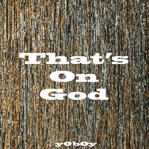 210611_YoBoy (강요셉)_That's On God_cover500.jpg