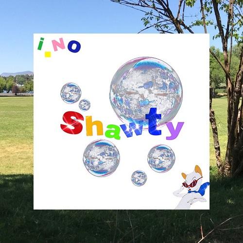 200316_i.No (아이노)_Shawty_cover.jpg500.jpg