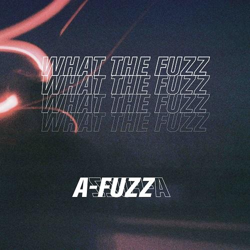 191015_A-FUZZ (에이퍼즈)_WHAT THE FUZZ_cover.jpg500.jpg